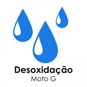 Desoxidação – Moto G